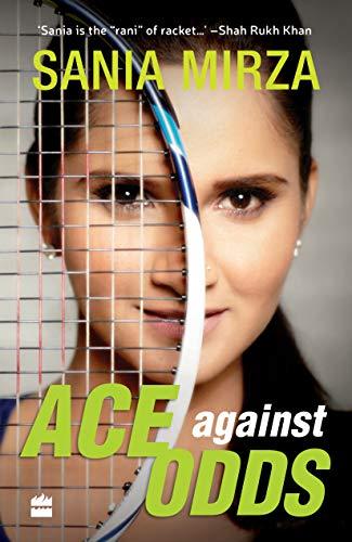 Ace Against Odds por Sania Mirza