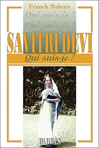 'Qui suis-je? 'Savitri Devi