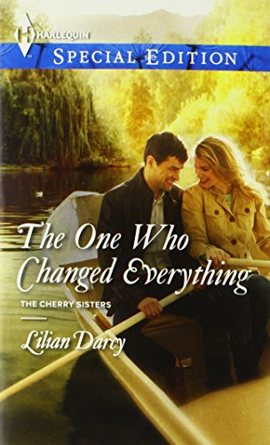 The One Who Changed Everything (Harlequin Special Edition)