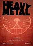 The Smile of the Absent Cat - Heavy Metal Magazine - amazon.co.uk