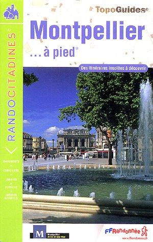 Montpellier à pied