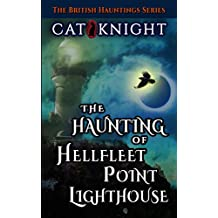 The Haunting of Hellfleet Point Lighthouse