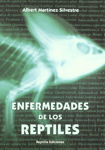 Enfermedades de los reptiles por Albert Martinez Silvestre