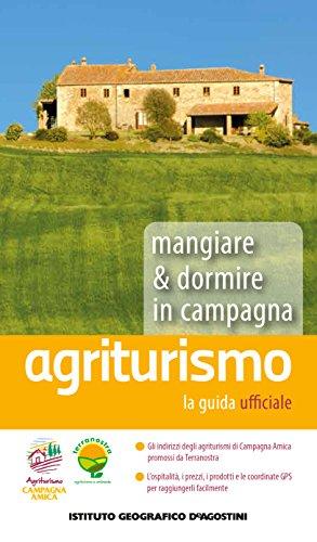 Agriturismo. mangiare & dormire in campagna 2015
