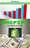 Shopify Dominator: Platinum Edition (English Edition)
