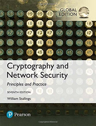 Cryptography and Network Security: Principles and Practice, Global Edition por William Stallings