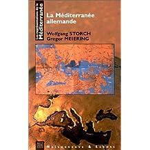 La Méditerranée allemande
