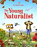 The Young Naturalist (Usborne Guide)