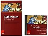 Luther lesen: Buch und Hörbuch: Die zentralen Texte