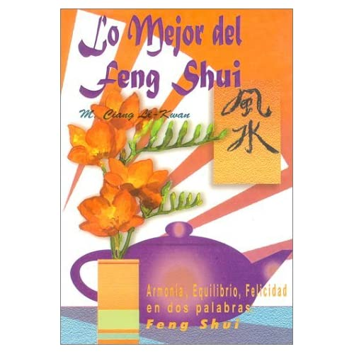 Lo Mejor del Feng Shui (Spanish Edition) by M.Ciang Li-Kwan (2000-03-02)