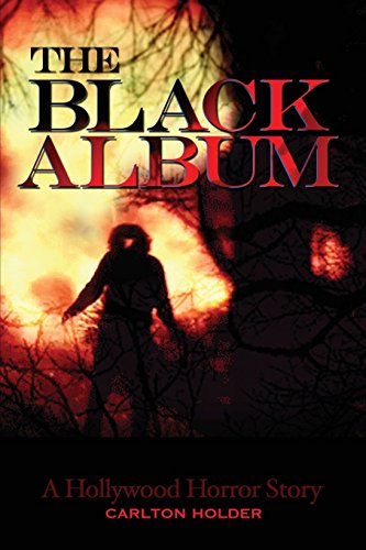 THE BLACK ALBUM: A Hollywood Horror Story
