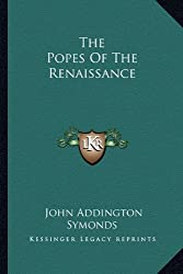 The Popes of the Renaissance