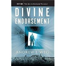 Divine Endorsement: Part One of the John Harrod Trilogy (English Edition)