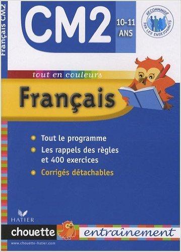 Français CM2 de Jean-Claude Landier ( 7 janvier 2009 )