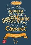 Best Livres pour 4 ans de - Le malicieux journal des soeurs Mouche au collège Review