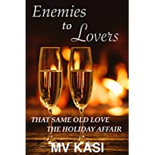 Enemies to Lovers (An Indian Romcom Series)