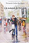 La magia de tus ojos: As time goes by par Fernando Codina Rodríguez