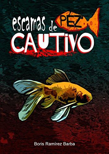 escamas-de-pez-cautivo-spanish-edition