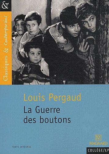 La Guerre des boutons : Roman de ma douzième année par Louis Pergaud
