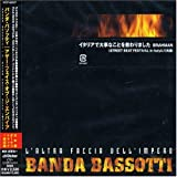 Songtexte von Banda Bassotti - L'altra faccia dell'impero