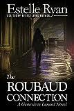 The Roubaud Connection (Book 12) (Genevieve Lenard) (English Edition)
