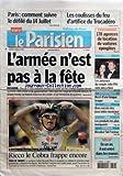 PARISIEN EDITION DE PARIS (LE) [No 19860] du 14/07/2008 - PARIS COMMENT SUIVRE LE DEFILE DU 14 JUILLET - LES COULISSES DU FEU D'ARTIFICE DU TROCADERO - L'ARMEE N'EST PAS A LA FETE - RICCO LE COBRA FRAPPE ENCORE - CONCURRENCE 178 AGENCES DE LOCATION DE VOITURES EPINGLEES - PEOPLE LES JUMEAUX DU COUPLE JOLIE PITT SONT NES A NICE - PATRON ENLEVE RECIT D'UNE LONGUE TRAQUE - LOISIRS GROS SUCCES DES JEUX VIDEO MUSICAUX - SERIE LES PRODUITS LES PLUS MARQUANTS - TOURNAGE BENABAR FAIT L'ACTEUR - VELIB'...