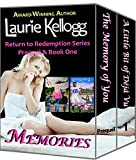 Memories: Boxed Set of (Book One of The Love of You Family Saga and Prequel of the Return to Redemption series) PLUS (Book One of the Return to Redemption series)