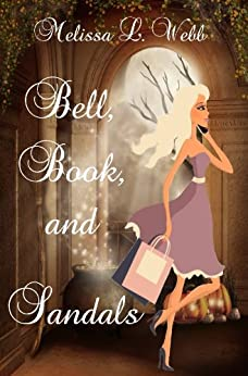 Bell, Book, and Sandals (Maxie Duncan Book 1) by [Webb, Melissa L.]