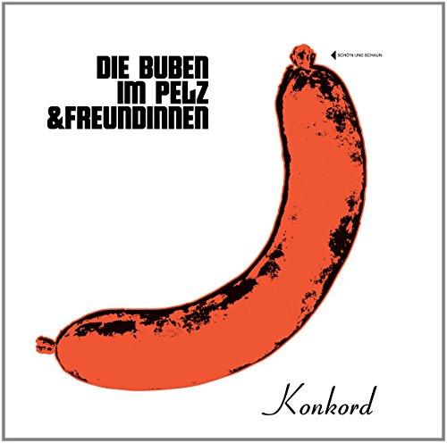 die Buben im Pelz: Die Buben im Pelz & Freundinnen (Audio CD)