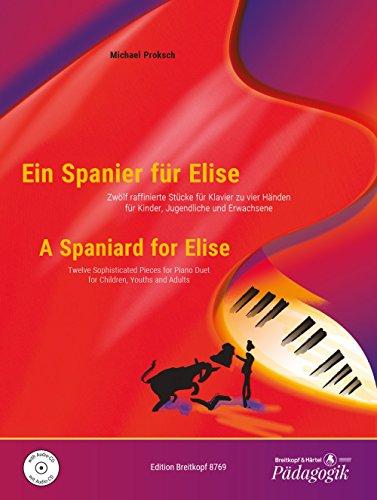 se - 12 raffinierte Stücke für Klavier zu 4 Händen für Kinder, Jugendliche und Erwachsene mit CD (EB 8769) ()