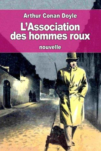L'Association des hommes roux: ou La Ligue des rouquins par Arthur Conan Doyle
