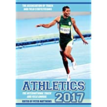 Athletics 2017: The International Track & Field Annual