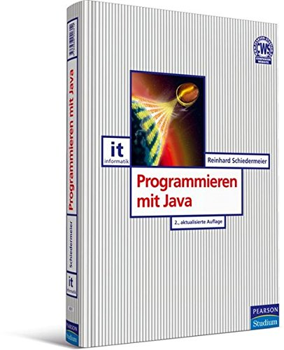 Programmieren mit Java (Pearson Studium - IT)