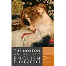 The Norton Anthology of English Literature: The Victorian Age