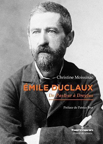 Émile Duclaux: De Pasteur à Dreyfus
