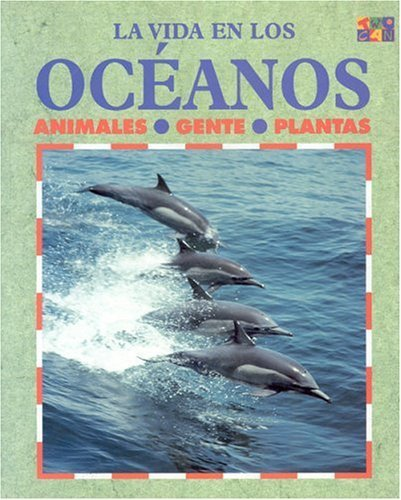 Los Oceanos (Life in The... (Spanish Paperback)) by Lucy Baker (2000-08-01)
