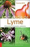 La maladie de Lyme - Pr�vention, diag...