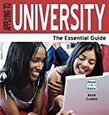Applying to University - The Essential Guide (Revised 2010)