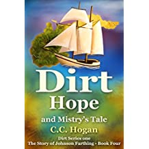Hope (Dirt: The Story of Johnson Farthing Book 4)