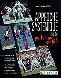 Approche Systémique de la performance sportive - Analyse de la Performance et planification