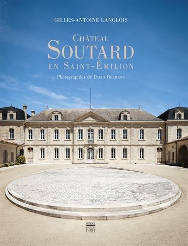 Château Soutard en Saint-Emilion