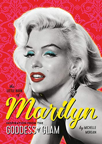 The Little Book of Marilyn: Inspiration from the Goddess of Glam (English Edition)