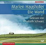 Die Wand: 2 CDs - Marlen Haushofer