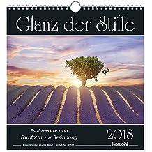 Glanz der Stille 2013. Kalender. Psalmworte und Farbfotos zur Besinnung