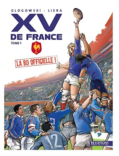 XV de France - la BD officielle volume 1