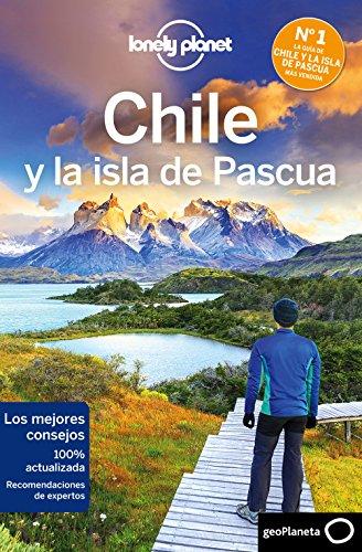 Chile y la isla de Pascua 6 (Lonely Planet-Guías de país nº 1) por Carolyn McCarthy