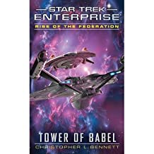 [(Rise of the Federation: Tower of Babel)] [ By (author) Christopher L. Bennett ] [April, 2014]