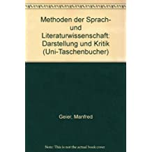 Methoden der Sprach- und Literaturwissenschaft. Darstellung und Kritik