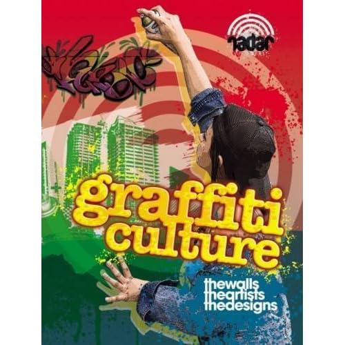 Art on the Street: Graffiti Culture (Radar) by Liz Gogerly (2013-11-14)