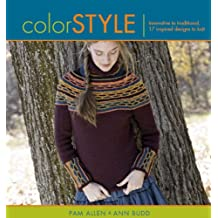 Color Style: Innovative to Traditional 17 Inspired Designs to Knit